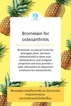 Bromelain, an extract from the pineapple plant, has been demonstrated to show anti-inflammatory and analgesic properties and may provide a safer alternative or adjunctive treatment for osteoarthritis. Pineapple Planting, Alternative, Nutrition, Plants, Plant, Planets