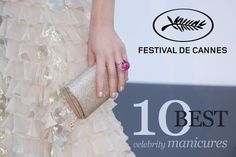 Cannes 2013 - best 10 red carpet manicures #cannes2013