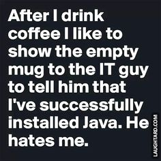 After I drink coffee #funnypictures #lmao #hilarious #funnypics  #java #coffee