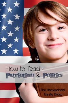 How to Teach Patriotism & Politics