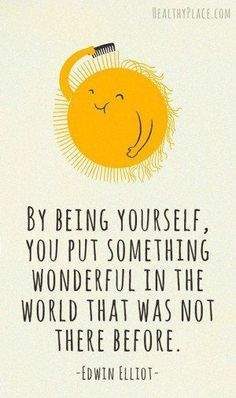 Sun Yellow Be Yourself Positive Cute Quotes Life Quotes Teen Quotes .