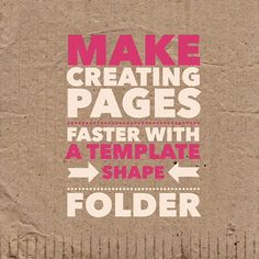Make Creating Pages Faster with a Template Shape Folder