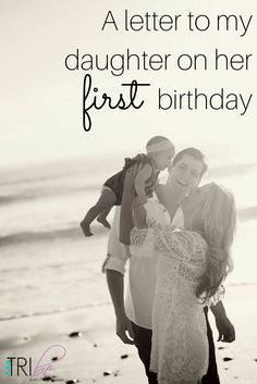 A letter to my daughter on her first birthday. http://thetribemagazine.com/a-letter-to-my-daughter-on-her-very-first-birthday/