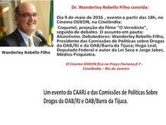 Jornalista Denise Machado: Evento  no Cinema Odeon : Coquetel, Projeção do fi...