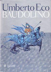 I miei libri... e altro di CiBiEffe: Umberto Eco - Baudolino (2000)