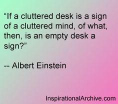 Albert Einstein quote on cluttered desks