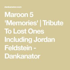 Maroon 5 released new track memories. A tribute to loved ones including Jordan Feldstein, Adam Levine's friend and Jonah Hill, Beanie Feldstein's brother. Everybody Hurts, It Hurts, Nostalgic Songs, Jonah Hill, Throwback Pictures, Picture Sharing, Important People, News Track, Childhood Friends