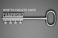 How to Create Safe Password : Infographs