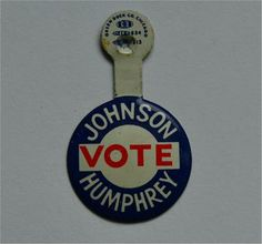 Lapel pin....vote Johnson-Humphrey
