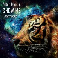 ANTON ISHUTIN -  SHOW ME (G.LEF AFTER TOUCH EDIT) Deep Strips Records Remix Contest by G.LEF on SoundCloud