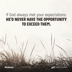 God often exceeds our expectations
