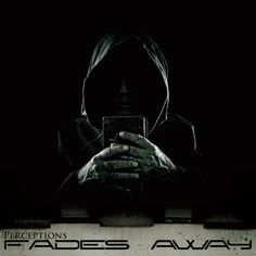 "Fades Away ""Perceptions"" Album Cover. Click album cover to view album on iTunes."
