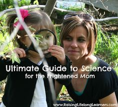 The Ultimate Guide to Science for the Frightened Mom