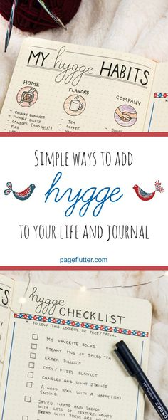 Adding Hygge to my journal routine for cozier, happier winters!
