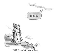 As an over ellipsis user, I think this is just. (Slide Show: New Yorker Cartoons February 2015 - The New Yorker) Funny Cartoons, Funny Comics, Funny Memes, Hilarious, Christian Comics, Christian Jokes, Jewish Humor, Religious Humor, Hot Weather Humor