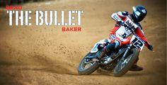 Brad Baker | Flat Track Motorcycle Racing - Home