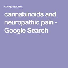 cannabinoids and neuropathic pain - Google Search