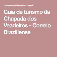 Guia de turismo da Chapada dos Veadeiros - Correio Braziliense