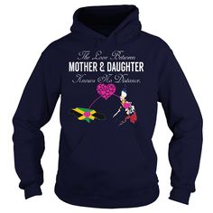 (Tshirt Design) THE LOVE BETWEEN MOTHER AND DAUGHTER Jamaica Philippines at Tshirt Family Hoodies, Funny Tee Shirts