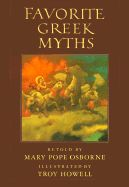 FAVORITE GREEK MYTHS by Mary Pope Osborne. Yes, MPO of Magic Tree House fame! For when you want a break from D'Aulaire...