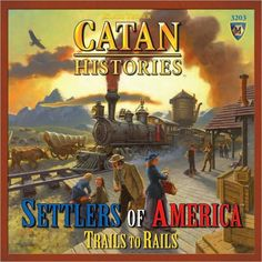 Catan Histories: Settlers of America Trails to Rails