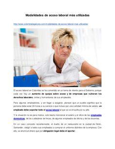 Modalidades de acoso laboral más utilizadas http://www.colombialegalcorp.com/modalidades-de-acoso-laboral-mas-utilizadas/ ...
