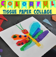 Bring out your kid's (and your!) inner artist with this Eric Carle-inspired tissue paper collage craft.