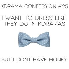 Kdrama Confession I want to dress like they do in Kdramas, but I don't have money Lyric Quotes, Lyrics, Best Ecards, K Board, Watch Drama, Drama Fever, Love K, Korean Dramas, Going Crazy
