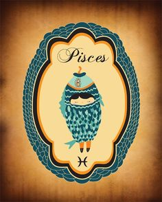 Pisces Zodiac Sign Indie Art Print Pisces by ParadaCreations, $19.00  This would make a very unique Pisces Tattoo, for Sal.
