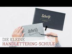 Die kleine Handlettering-Schule: Grundlagen (Teil 1) - YouTube