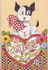 Mary Engelbreit Dog gone it Valentine