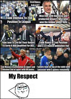 Respect for Ranieri.