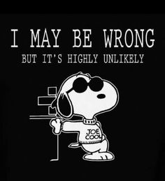 My Dad was Joe Cool, but it was my Mom who was never wrong! Peanuts Quotes, Snoopy Quotes, Peanuts Cartoon, Peanuts Snoopy, Phrase Cute, Charlie Brown Y Snoopy, Joe Cool, Snoopy And Woodstock, Funny Quotes