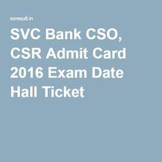 SVC Bank CSO, CSR Admit Card 2016 Exam Date Hall Ticket
