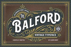Balford Font and Ornament - 50% off by ilhamherry on @creativemarket