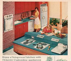 "Hotpoint, 1956 Better Homes & Gardens  ""Just think of creating a kitchen exactly as you want it - a center for family activities, entertainment - yet completely equipped with modern electric appliances.""  This happy homemaker has her daughter for company, at least after school. Maybe the daughter is scheming and plotting her eventual escape from the world of household economy. Cowan ephemera collections"