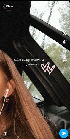 mood - bitch every dream is a nightmare - Instagram Selfies, Blog Instagram, Creative Instagram Stories, Instagram And Snapchat, Instagram Story Ideas, Instagram Quotes, Photo Snapchat, Snapchat Selfies, Insta Photo Ideas