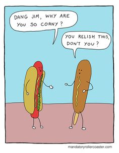 so corny pun joke comic Dog Jokes, Puns Jokes, Corny Jokes, Funny Puns, You Funny, Corn Puns, Weight Loss Humor, Simple Sayings, Have A Laugh