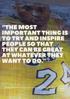 Here are the top 30 Kobe Bryant quotes of all time. Kobe was an inspiration to me and so many other players growing up. He will definitely be missed, but his legacy will always live on.