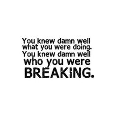 Never leat someone have the power to break you