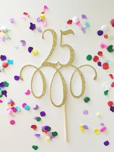 Glitter 25 Cake Topper, Twenty five , 25th birthday, 25 birthday pick, glitter 25, Gold 25, 25 cake topper by PrettyCuteCuts on Etsy