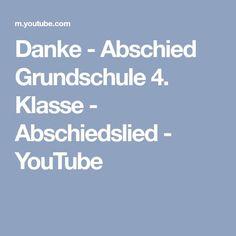 Danke - Abschied Grundschule 4. Klasse - Abschiedslied - YouTube