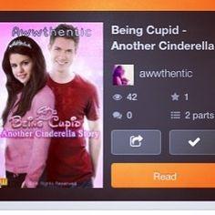 Being Cupid - Another Cinderella Story : http://www.wattpad.com/story/18266552-being-cupid-another-cinderella-story-sequel-to  #disney #cinderella #fairytale #lovestory #awwthentic #love #romance #wattpad #wattpadlife #slipper #love #romance #destiny #fate #fruends #friendship #cupid