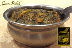 Goat Palak ~ Bone-in goat cooked with chopped spinach and spices at the Original Tandoori Kitchens Best Butter, Chopped Spinach, Butter Chicken, Indian Food Recipes, Goats, Kitchens, Spices, Pork, Beef