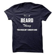 Its a BEARD Thing You Wouldnt Understand - #sweatshirt kids #disney sweatshirt. ADD TO CART => https://www.sunfrog.com/LifeStyle/Its-a-BEARD-Thing-You-Wouldnt-Understand.html?68278