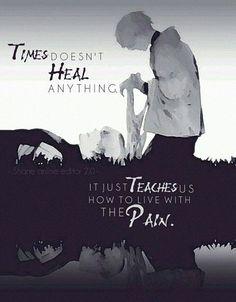 """""""Il tempo non guarisce niente, ci insegna solo come vivere con il dolore"""" Cit: Quotes anime (Tradotte)"""