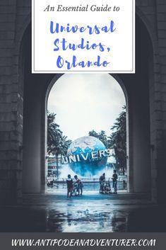 An Essential Guide to Universal Studios Orlando - Antipodean Adventurer Universal Studios, Universal Orlando, Travel Goals, Travel Tips, Travel Guides, Travel Hacks, Travel Destinations, Florida Travel, Travel Usa