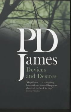 "James, P.D. : ""Devices and desires"". London : Penguin Books, 1991. http://kmelot.biblioteca.udc.es/record=b1049763~S10*gag"