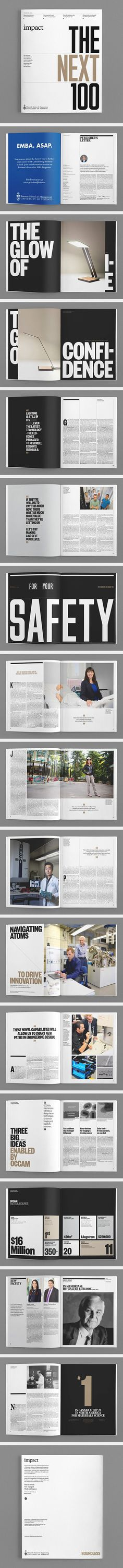 This magazine uses a three column magazine for the most part. I like how some images take up to 5 columns but living enough space in the bottom to fill it with information. One think I find unnecessary is the design elements in the gutters; I think they would look better empty rather than with the lines. AR. If you're a user experience professional, listen to The UX Blog Podcast on iTunes.