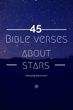 Bible Verse About Strength:Bible verses about stars Star Bible Verse, Bible Verses About Strength, Bible Verses About Love, Bible Verses Quotes, Scriptures, Star Quotes, Quotes About Stars, Psalm 33, Love The Lord